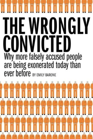 How Do I Prove That I Have Been Wrongfully Convicted?