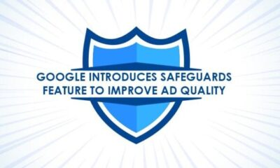 Google Introduces Safeguards Feature To Improve Ad Quality