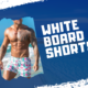 Cool Look With White Board Shorts