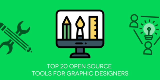 Top 20 FREE Open Source Tools for Graphic Designers in 2020